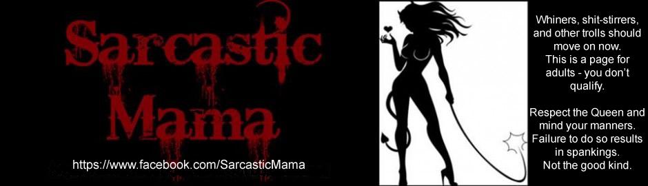 Sarcastic Mama